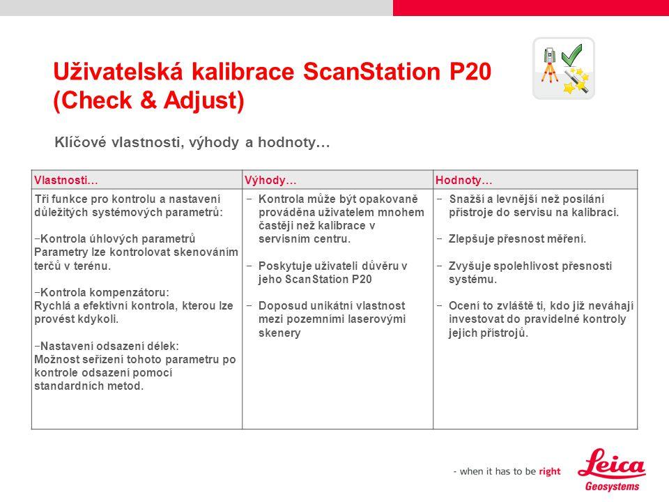 Uživatelská kalibrace ScanStation P20 (Check & Adjust)
