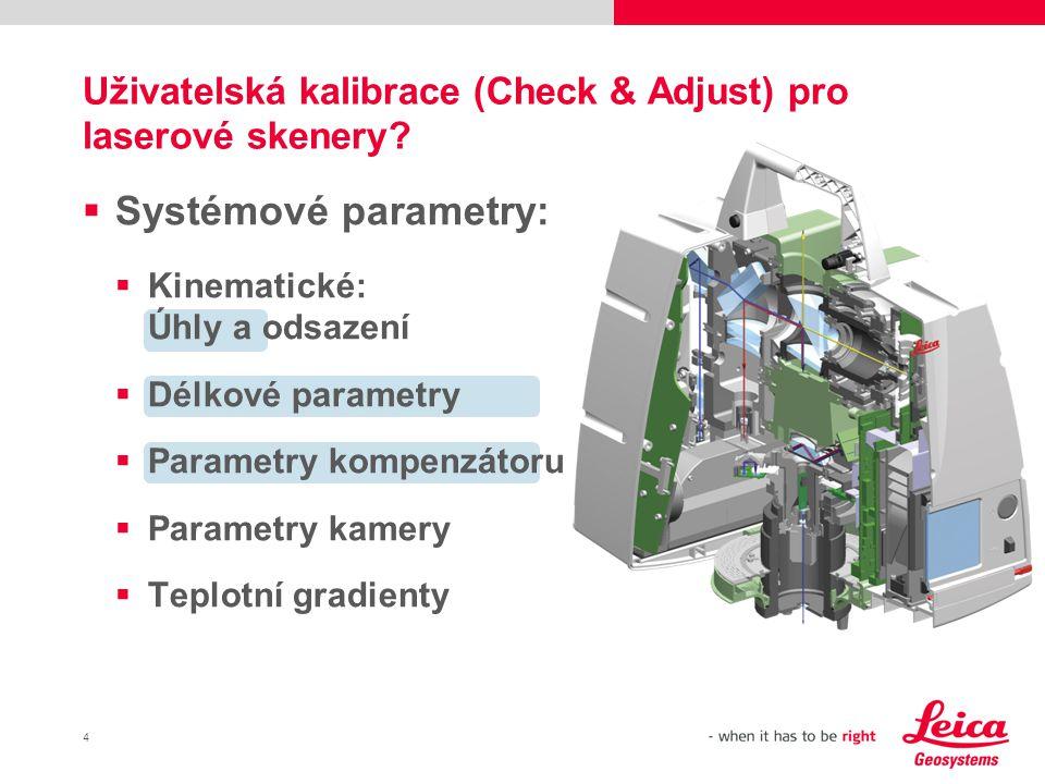 Uživatelská kalibrace (Check & Adjust) pro laserové skenery