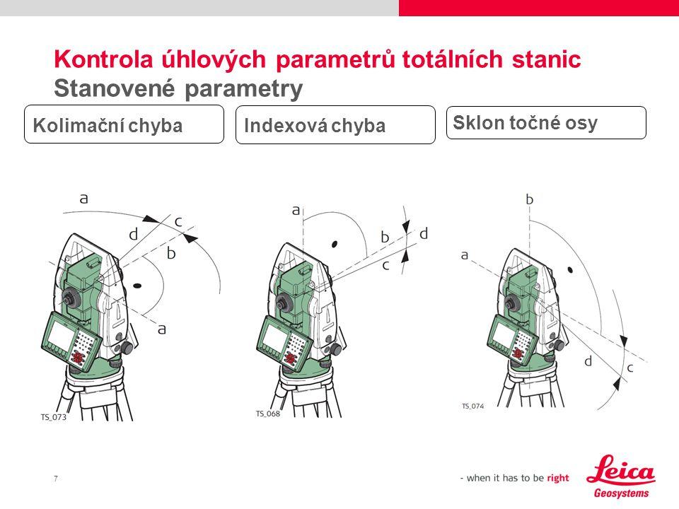 Kontrola úhlových parametrů totálních stanic Stanovené parametry
