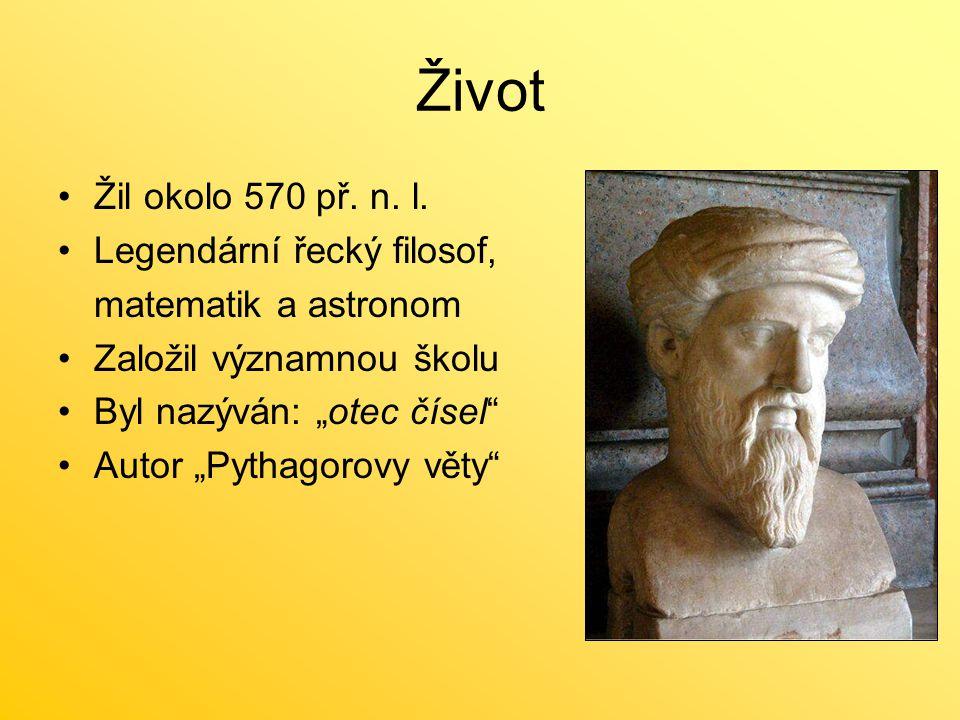 Život Žil okolo 570 př. n. l. Legendární řecký filosof,