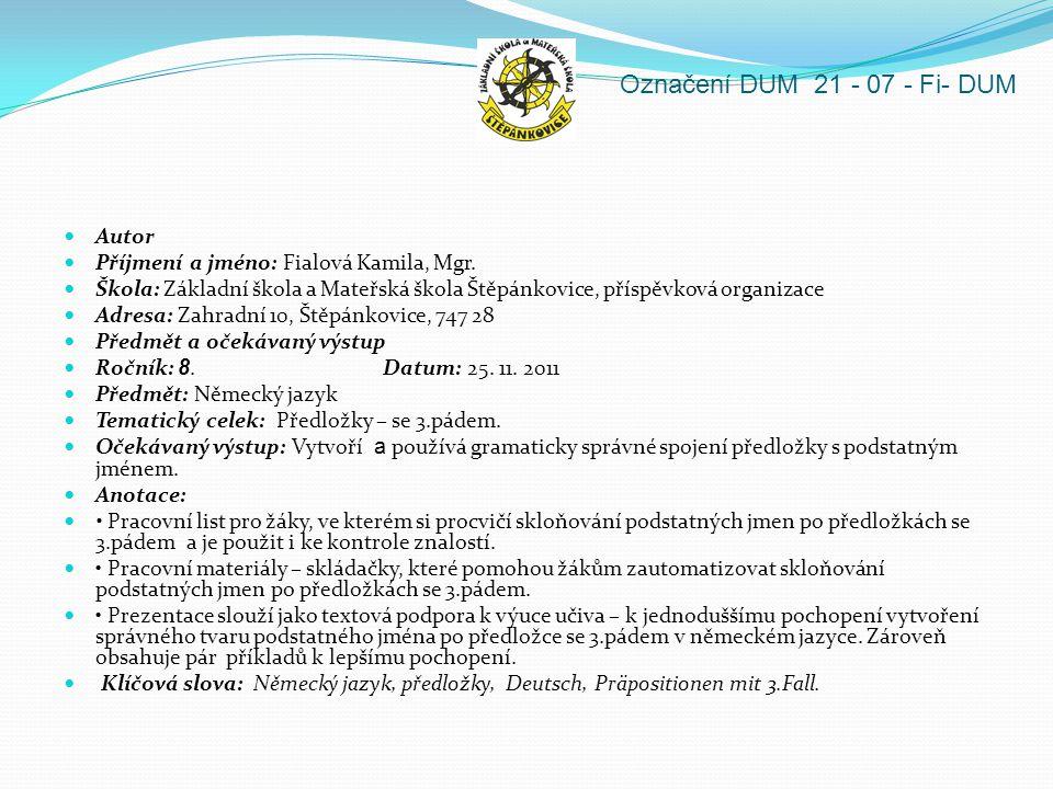 Označení DUM 21 - 07 - Fi- DUM Autor