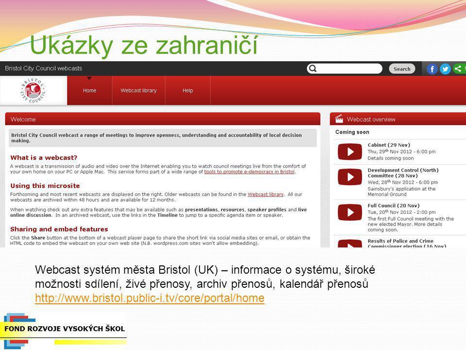 Ukázky ze zahraničí f. Webcast systém města Bristol (UK) – informace o systému, široké.
