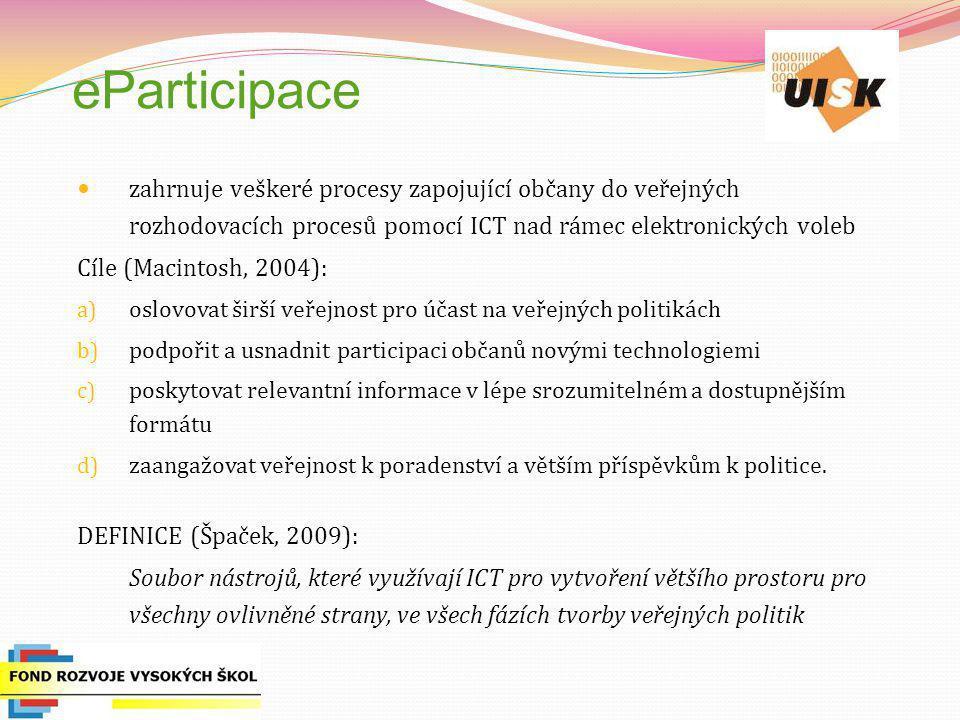 eParticipace zahrnuje veškeré procesy zapojující občany do veřejných rozhodovacích procesů pomocí ICT nad rámec elektronických voleb.