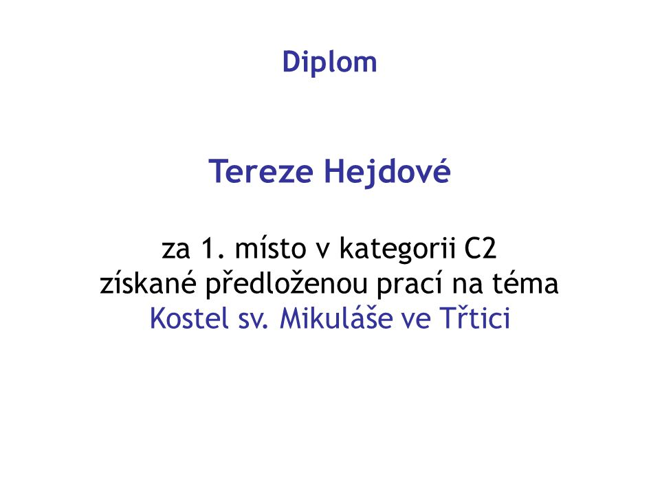 Tereze Hejdové Diplom za 1. místo v kategorii C2