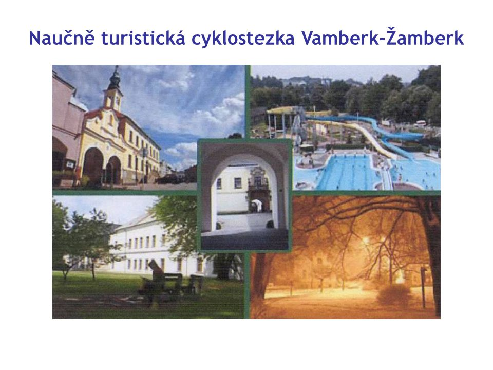 Naučně turistická cyklostezka Vamberk-Žamberk