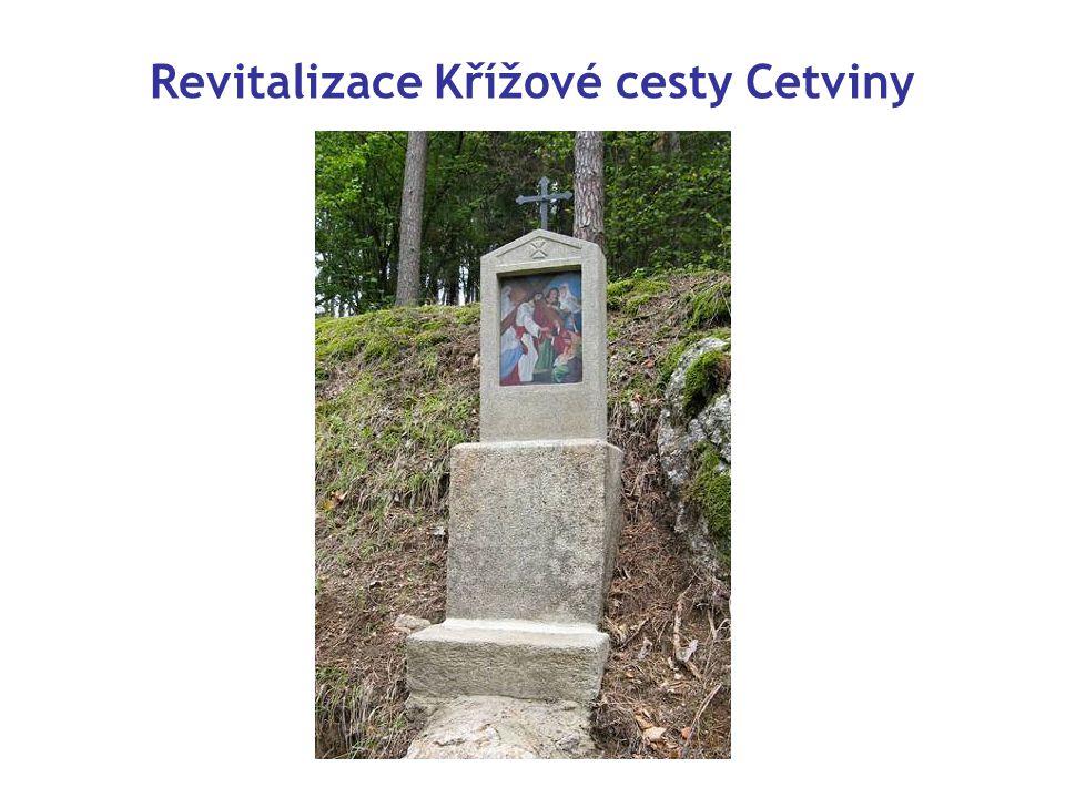 Revitalizace Křížové cesty Cetviny