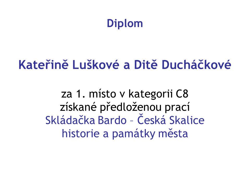 Kateřině Luškové a Ditě Ducháčkové