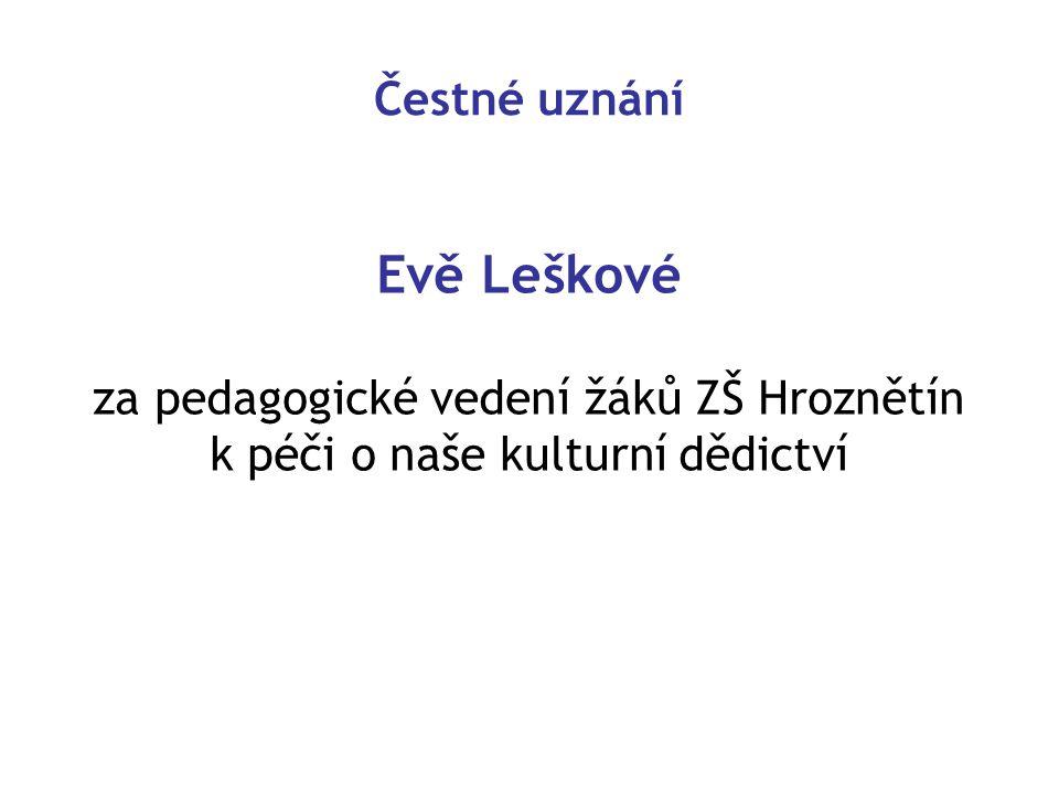 Evě Leškové Čestné uznání za pedagogické vedení žáků ZŠ Hroznětín