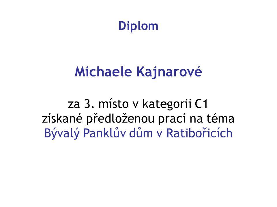 Michaele Kajnarové Diplom za 3. místo v kategorii C1