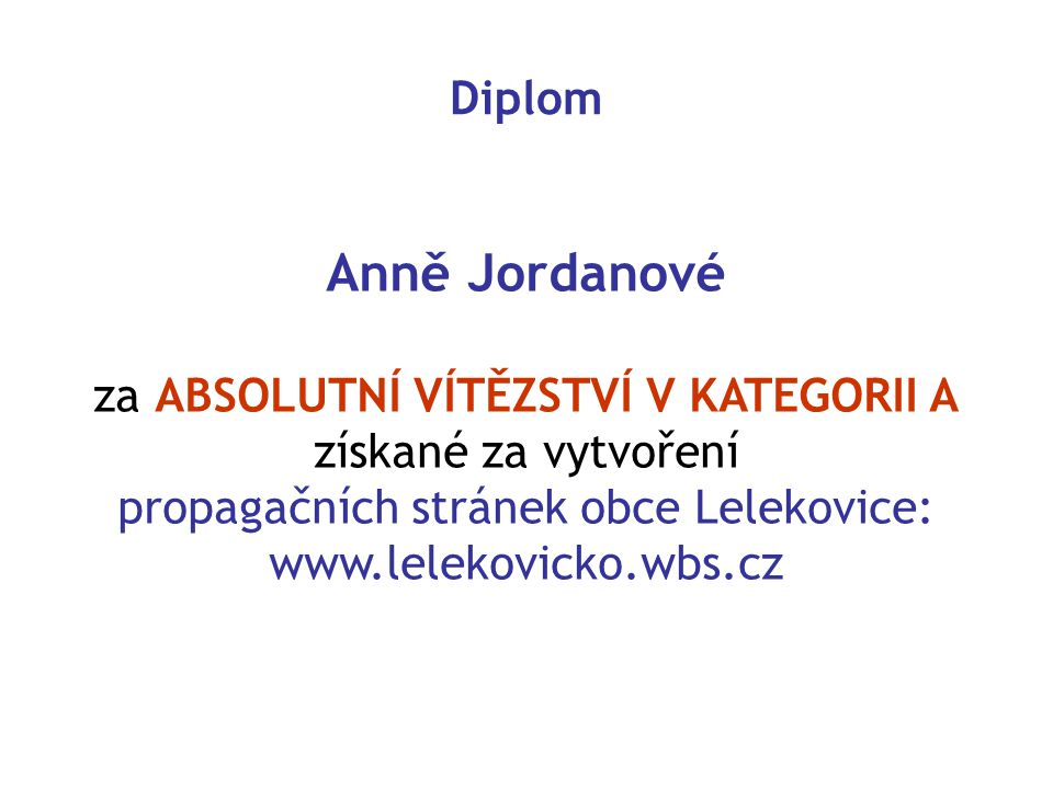 Anně Jordanové Diplom za ABSOLUTNÍ VÍTĚZSTVÍ V KATEGORII A