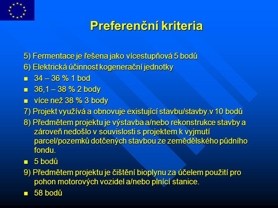 Preferenční kriteria 5) Fermentace je řešena jako vícestupňová 5 bodů