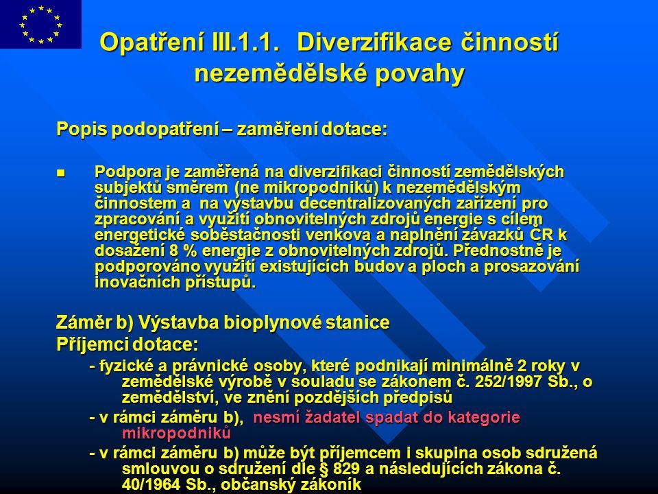Opatření III.1.1. Diverzifikace činností nezemědělské povahy