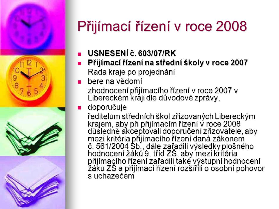 Přijímací řízení v roce 2008