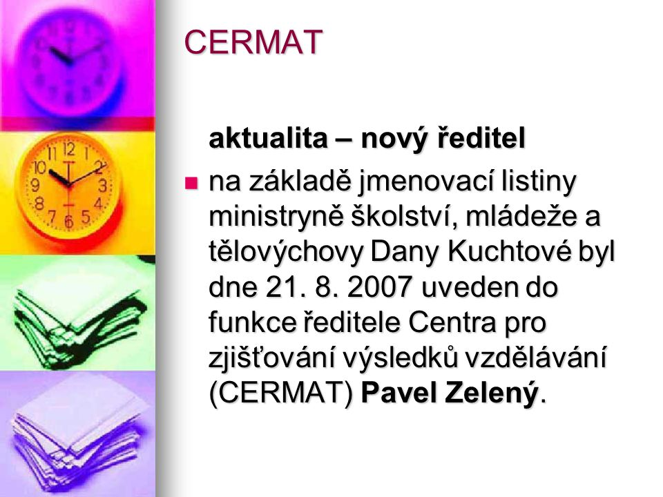 CERMAT aktualita – nový ředitel
