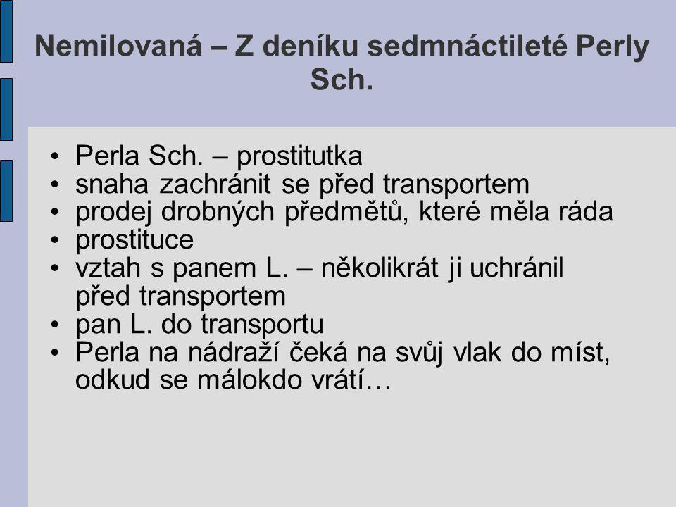 Nemilovaná – Z deníku sedmnáctileté Perly Sch.