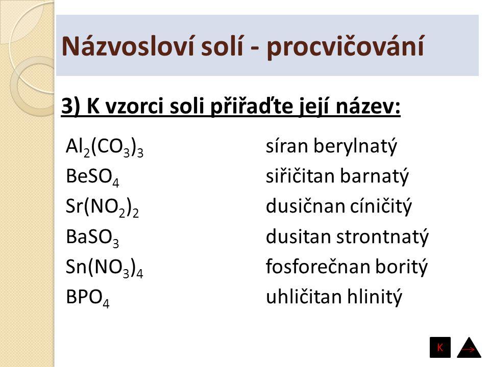 Názvosloví solí - procvičování