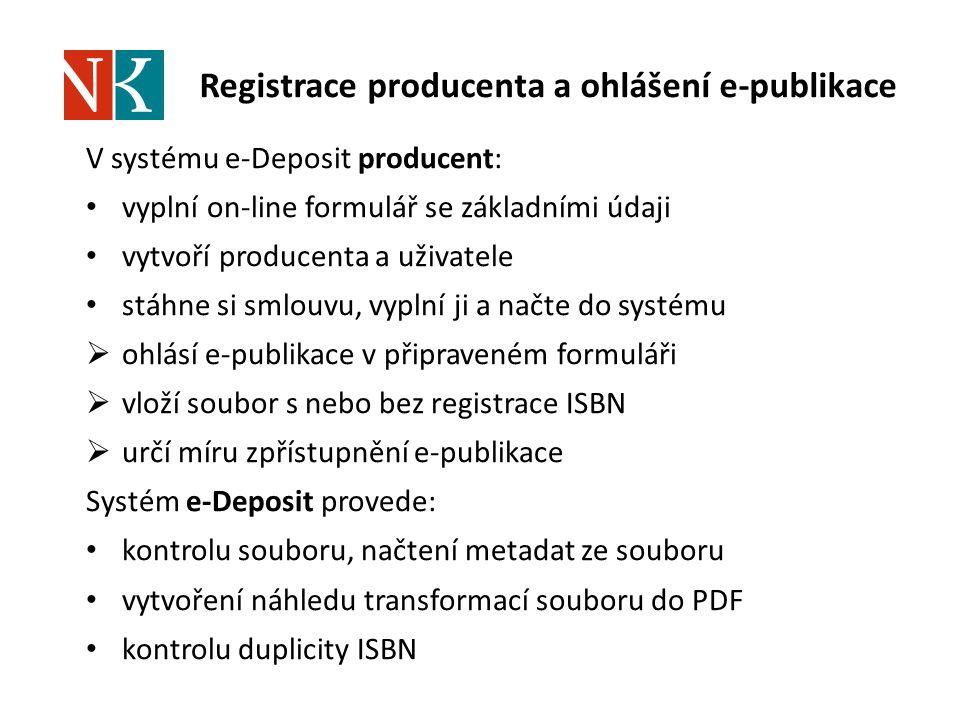 Registrace producenta a ohlášení e-publikace