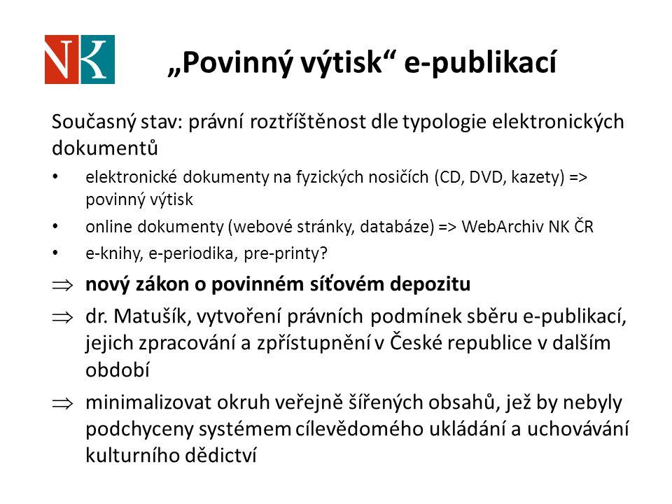 """""""Povinný výtisk e-publikací"""