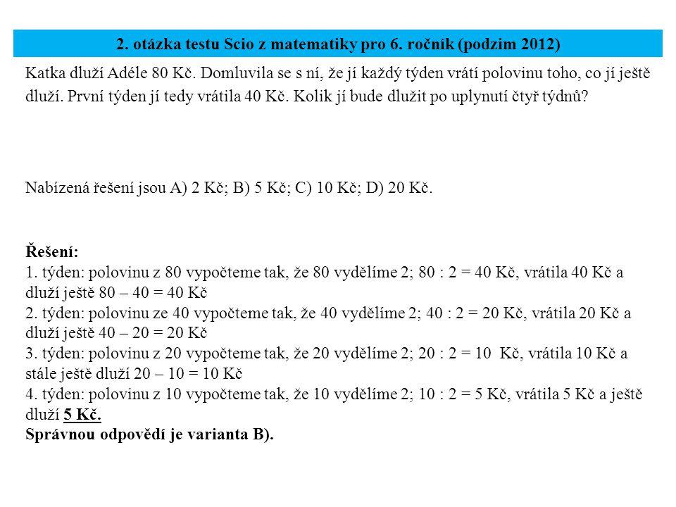 2. otázka testu Scio z matematiky pro 6. ročník (podzim 2012)