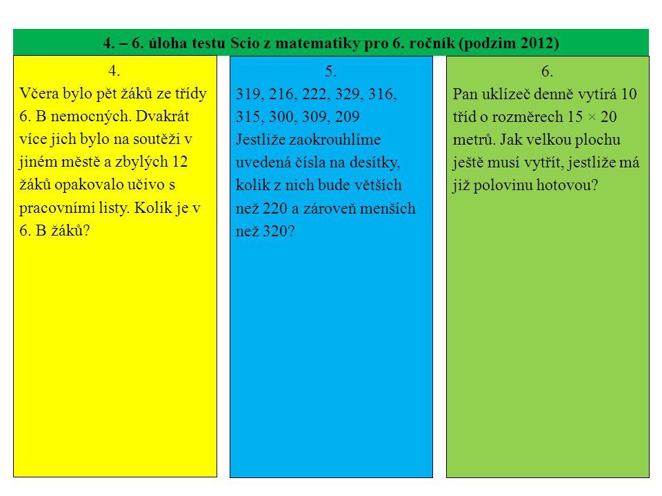 4. – 6. úloha testu Scio z matematiky pro 6. ročník (podzim 2012)