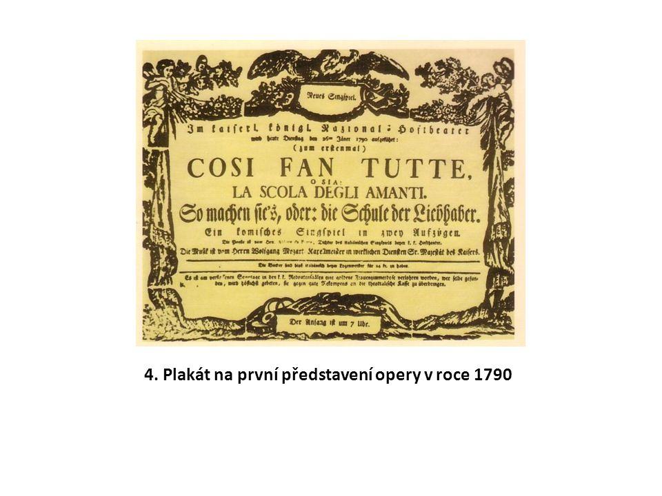 4. Plakát na první představení opery v roce 1790
