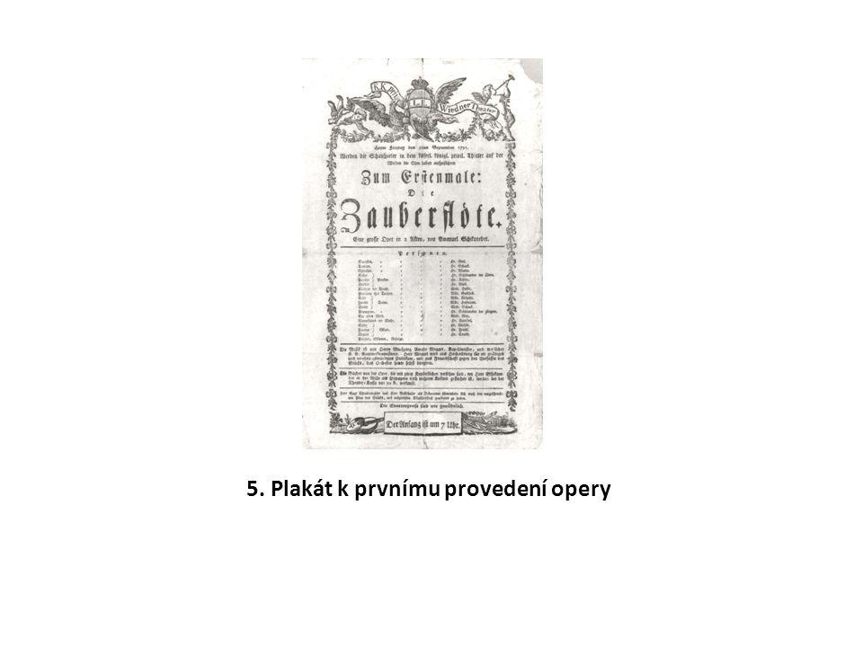 5. Plakát k prvnímu provedení opery
