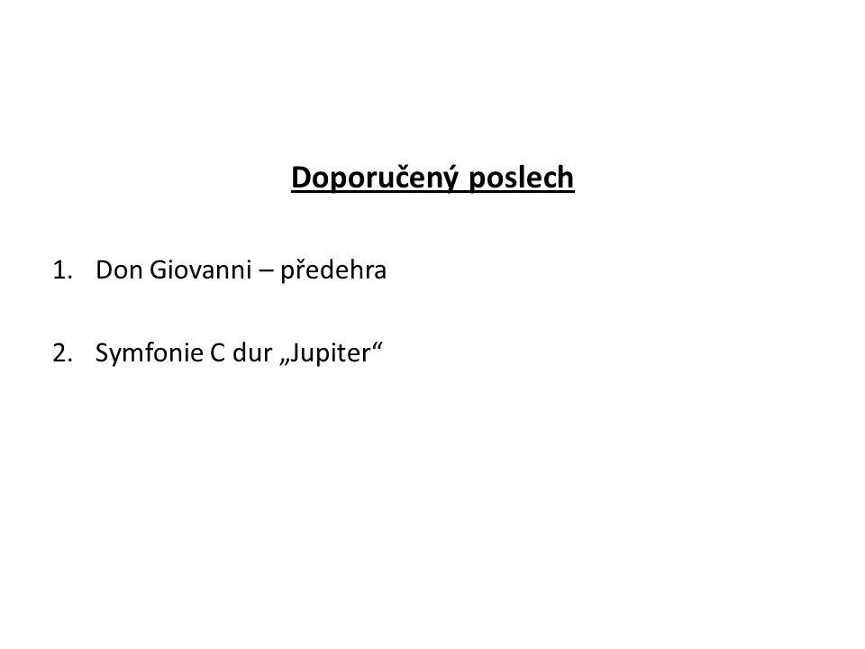"""Doporučený poslech Don Giovanni – předehra Symfonie C dur """"Jupiter"""