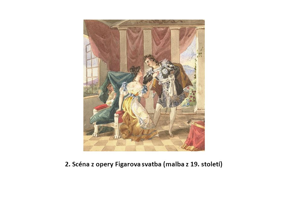 2. Scéna z opery Figarova svatba (malba z 19. století)
