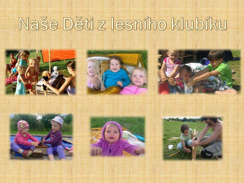 Naše Děti z lesního klubíku