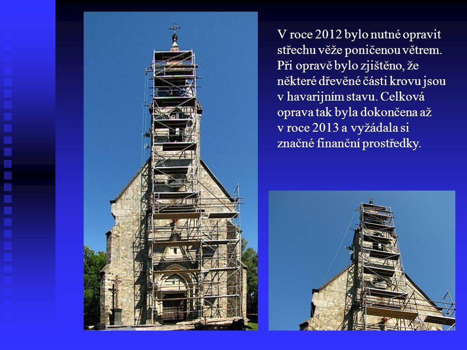 V roce 2012 bylo nutné opravit střechu věže poničenou větrem