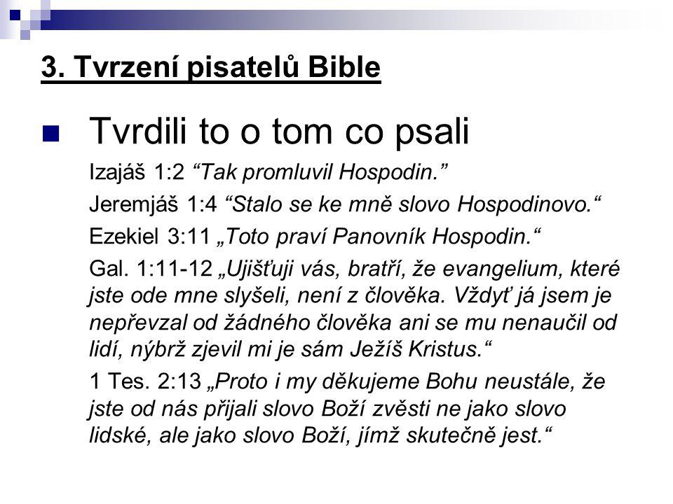 3. Tvrzení pisatelů Bible