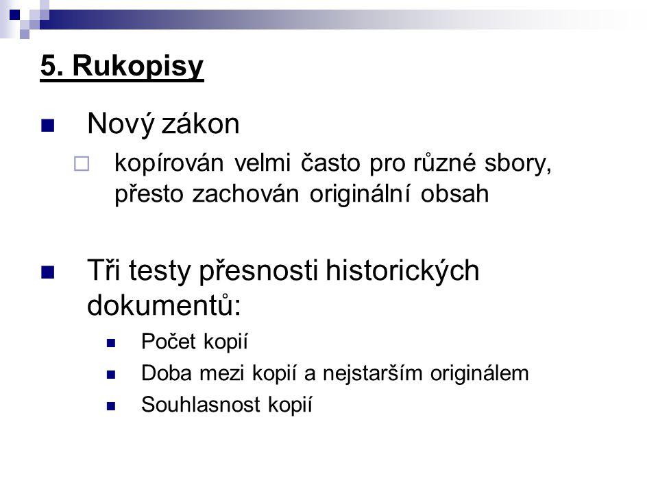 Tři testy přesnosti historických dokumentů: