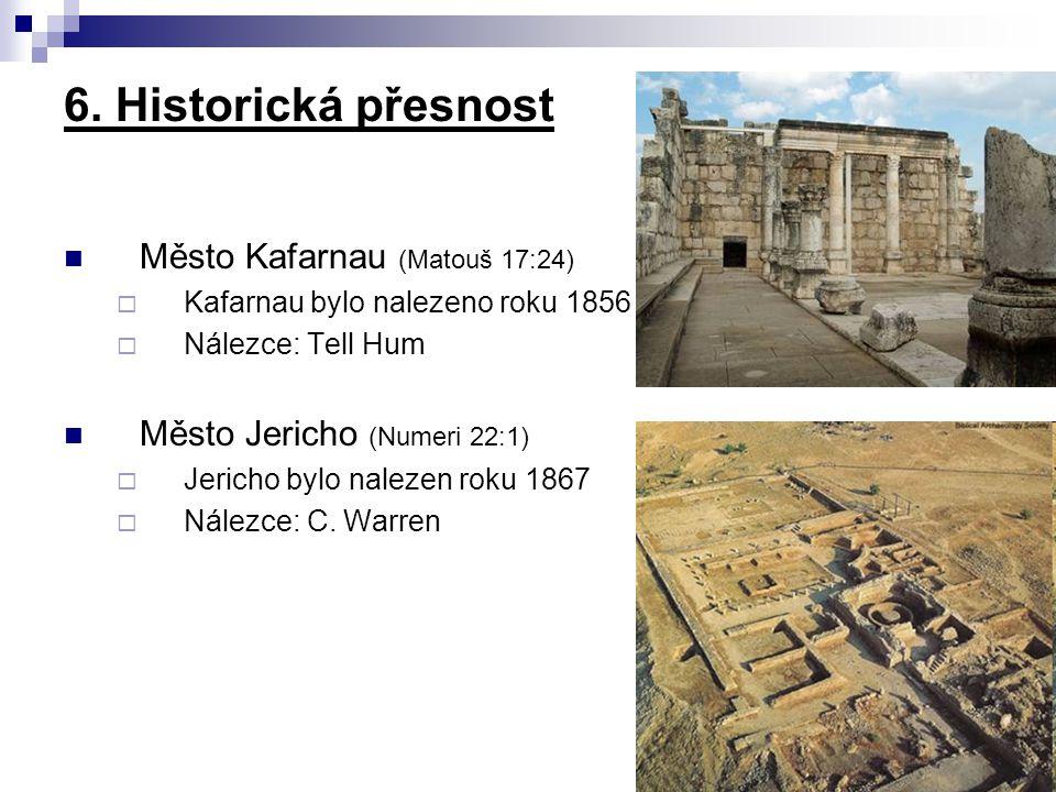 6. Historická přesnost Město Kafarnau (Matouš 17:24)