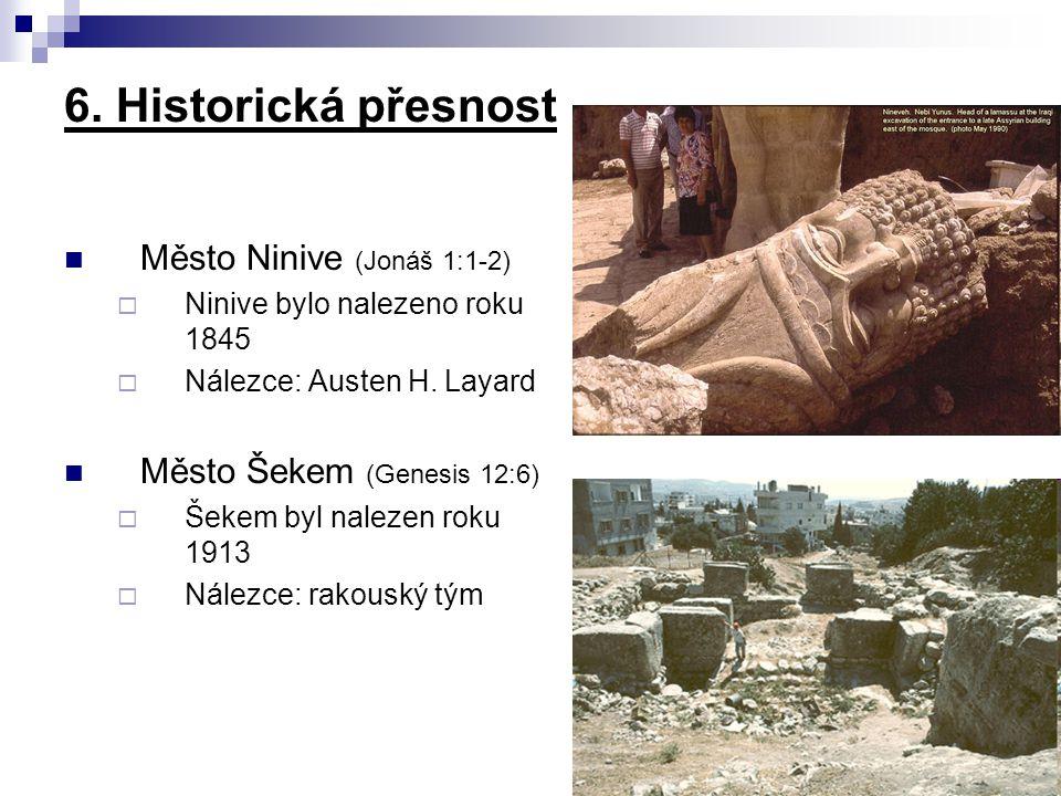 6. Historická přesnost Město Ninive (Jonáš 1:1-2)