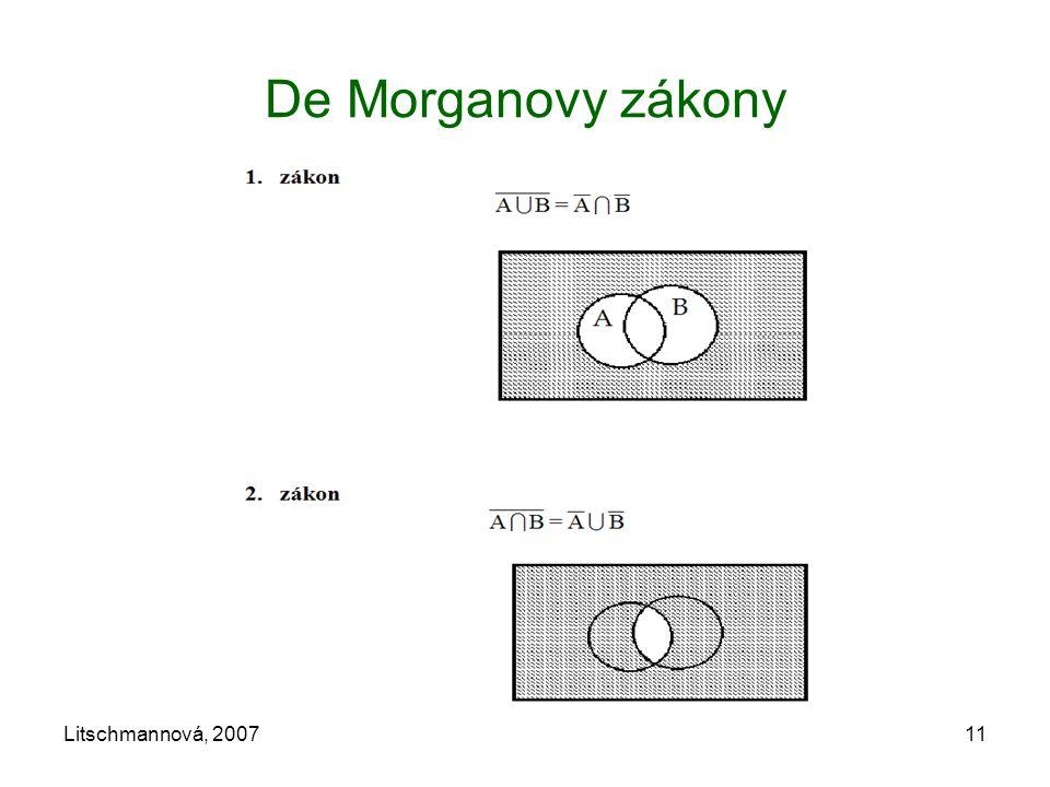 De Morganovy zákony Litschmannová, 2007