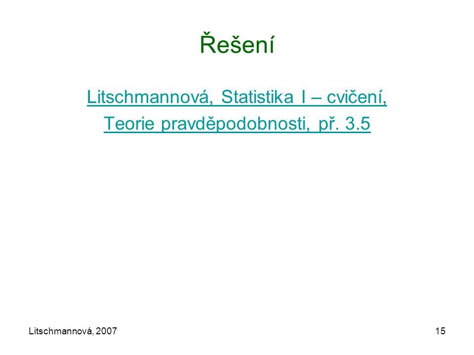 Řešení Litschmannová, Statistika I – cvičení,