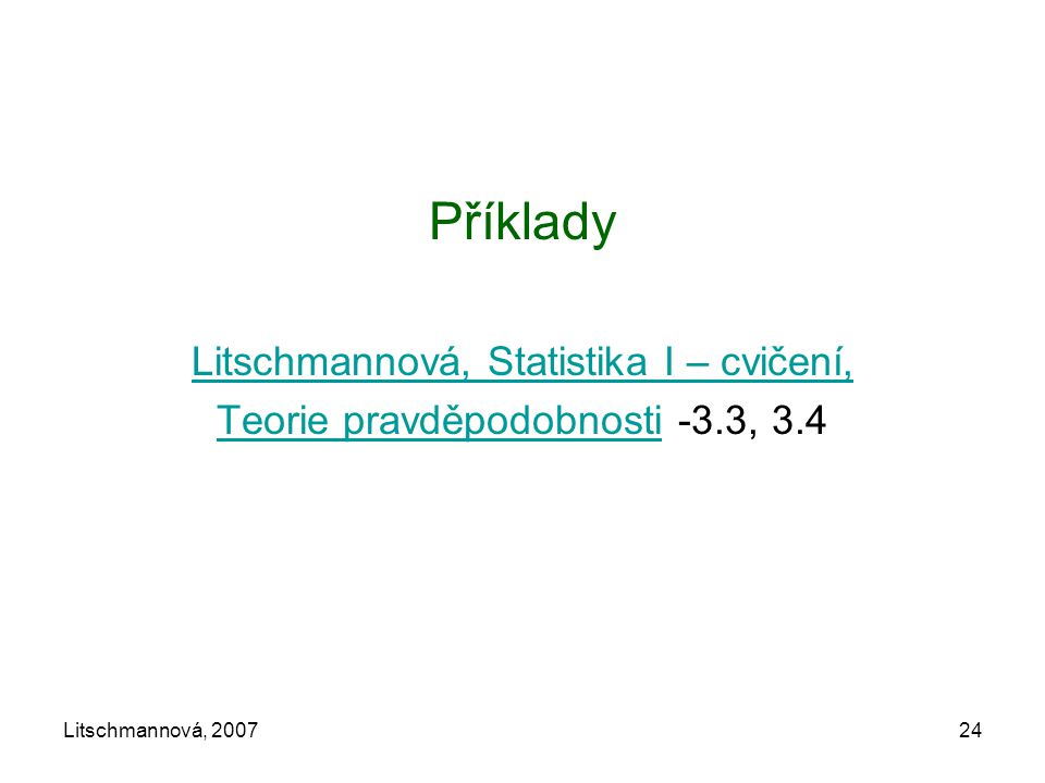 Příklady Litschmannová, Statistika I – cvičení,