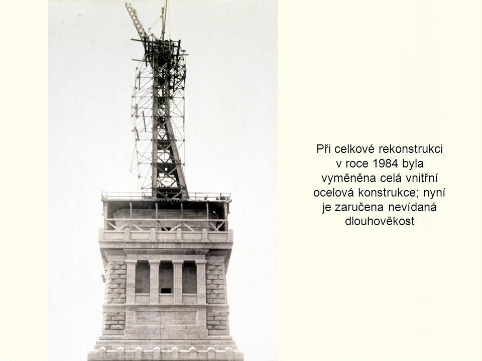 Při celkové rekonstrukci v roce 1984 byla vyměněna celá vnitřní ocelová konstrukce; nyní je zaručena nevídaná dlouhověkost