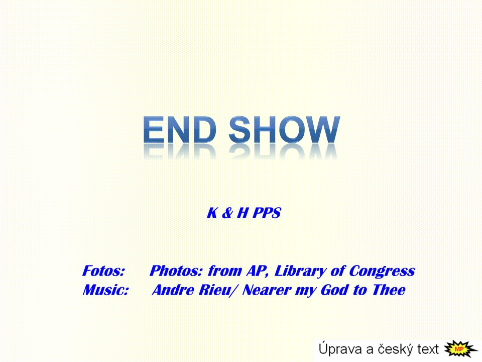End Show K & H PPS Fotos: Photos: from AP, Library of Congress