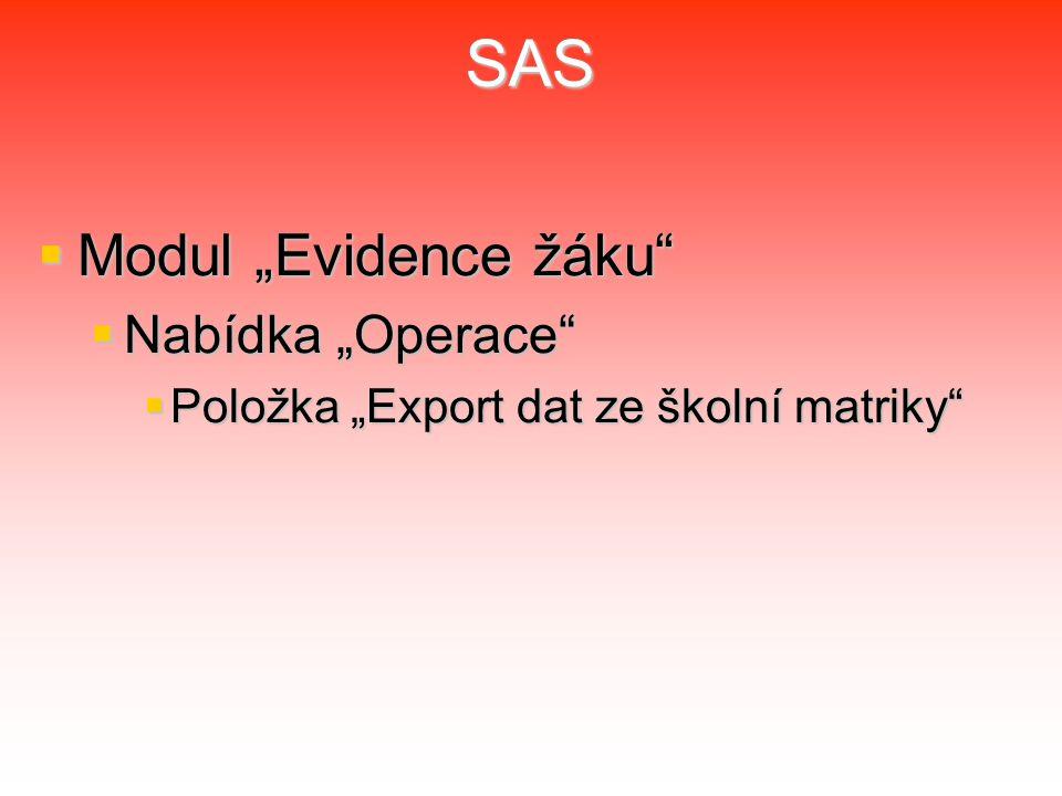 """SAS Modul """"Evidence žáku Nabídka """"Operace"""