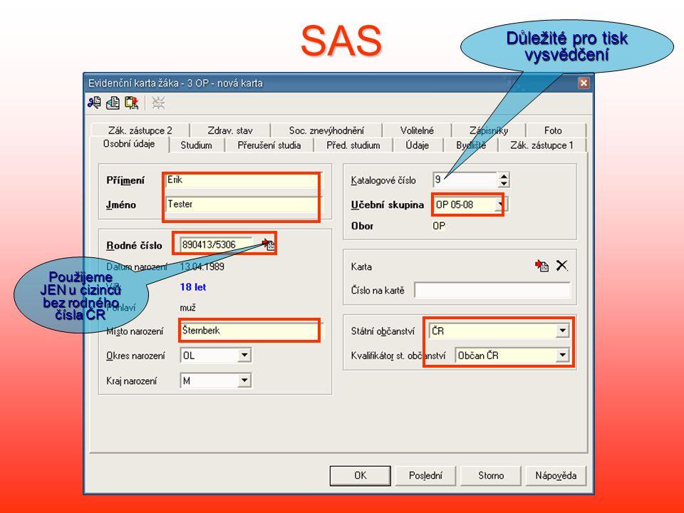 SAS Důležité pro tisk vysvědčení