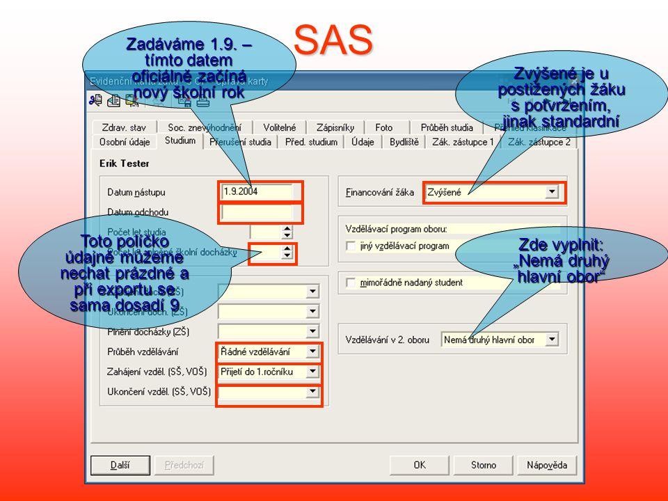 SAS Zadáváme 1.9. – tímto datem oficiálně začíná nový školní rok