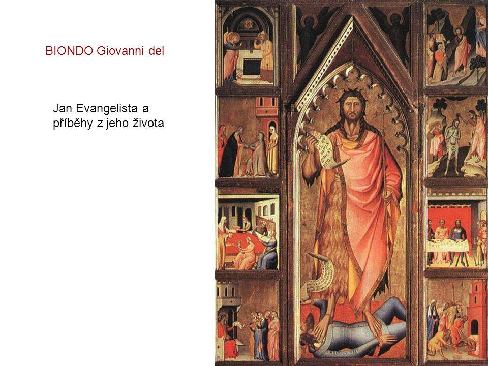 BIONDO Giovanni del Jan Evangelista a příběhy z jeho života