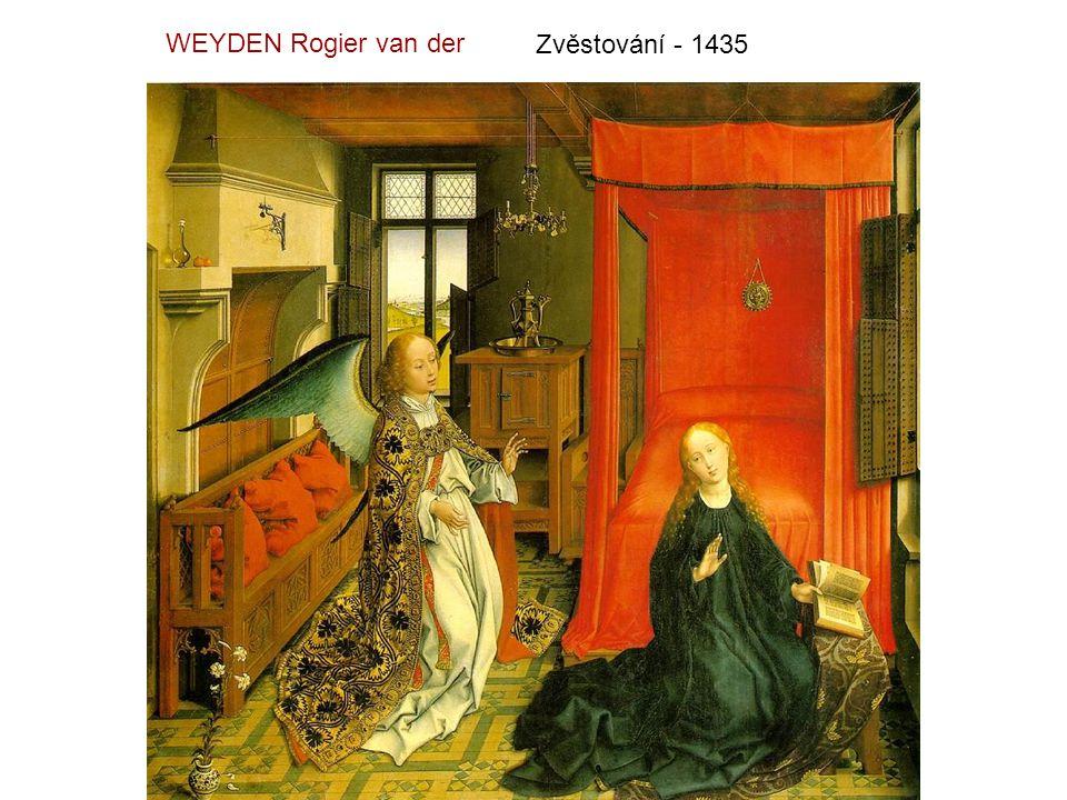 WEYDEN Rogier van der Zvěstování - 1435