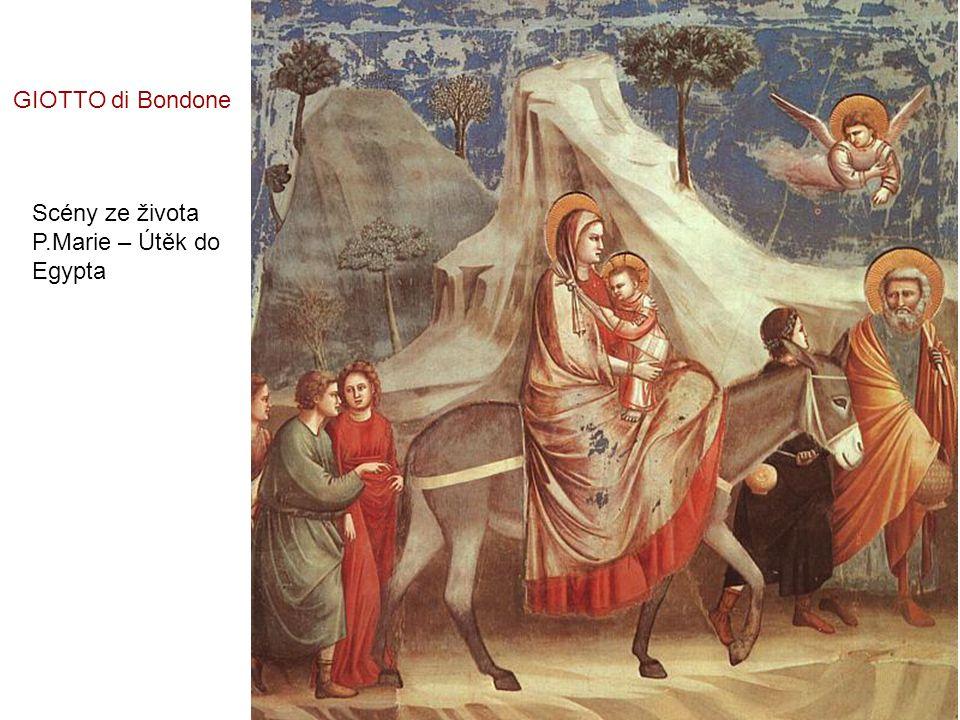 GIOTTO di Bondone Scény ze života P.Marie – Útěk do Egypta