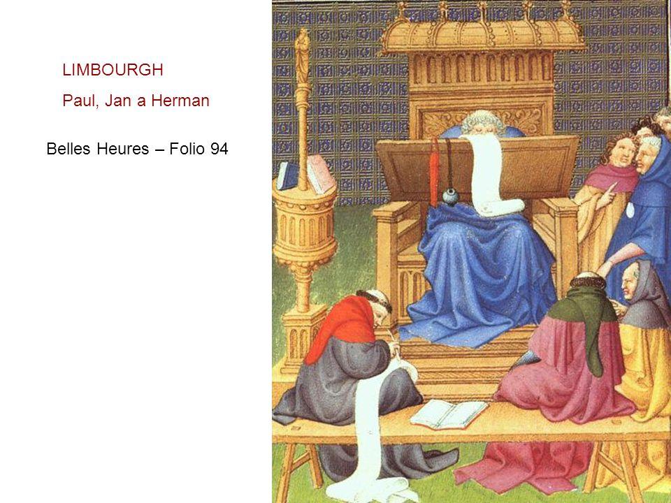 LIMBOURGH Paul, Jan a Herman Belles Heures – Folio 94