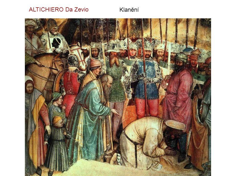 ALTICHIERO Da Zevio Klanění