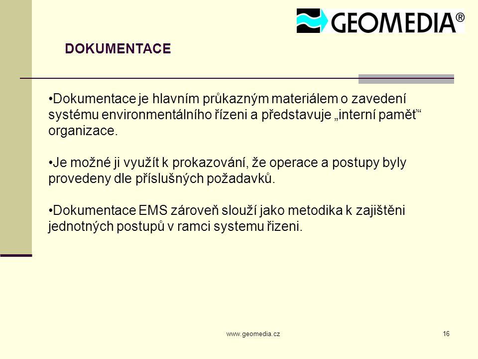"""DOKUMENTACE Dokumentace je hlavním průkazným materiálem o zavedení systému environmentálního řízeni a představuje """"interní paměť organizace."""