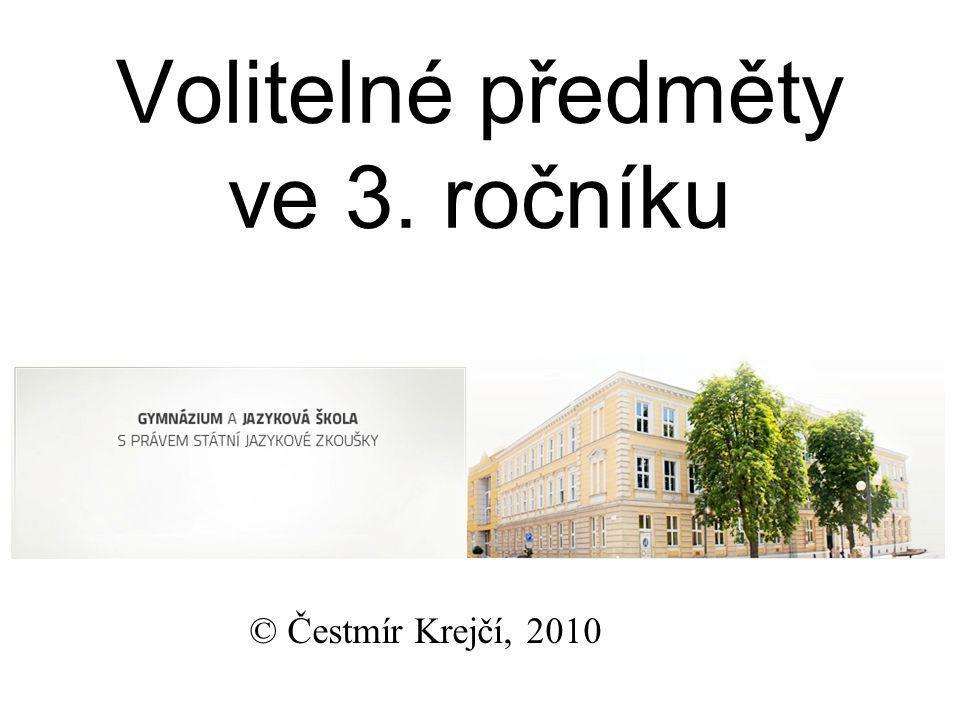 Volitelné předměty ve 3. ročníku