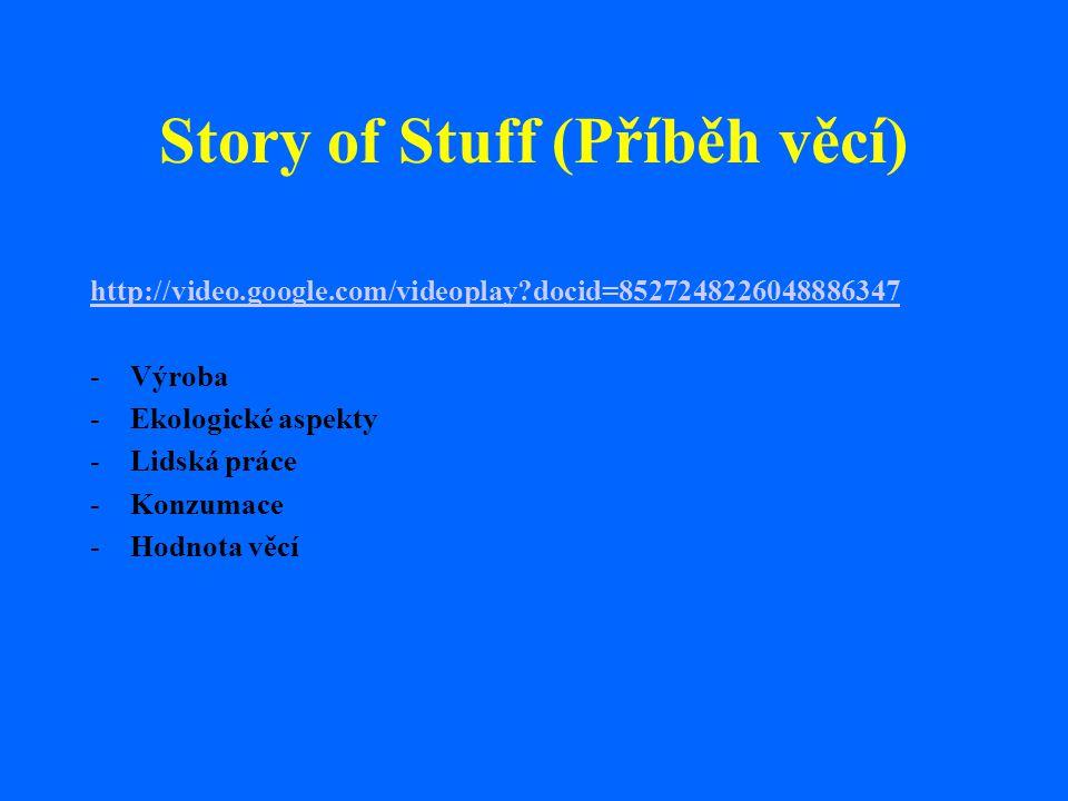 Story of Stuff (Příběh věcí)